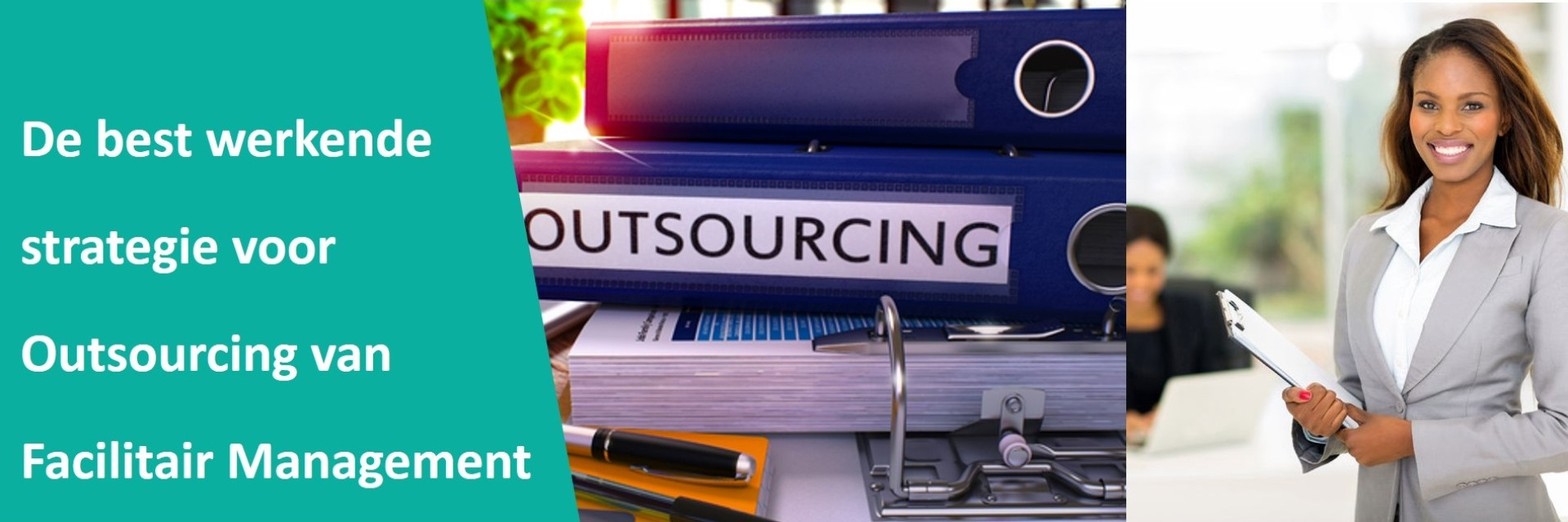 Outsourcing van Facilitair Management