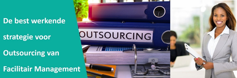 de best werkende strategie voor outsourcing van facilitair management